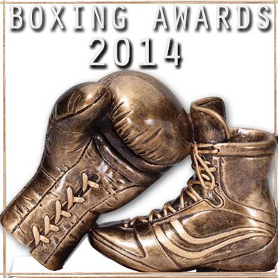 2014 BOXING AWARDS OF THE YEAR