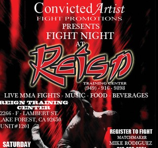 Convicted Artist FIGHT NIGHT at REIGN Saturday August 14th