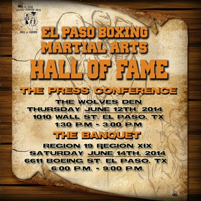 The 2014 El Paso Boxing/Martial Arts Hall of Fames Press Conference and Banquet