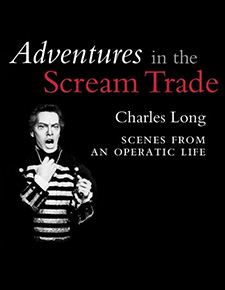 adventures-in-the-scream-trade-scenes-from-an-operatic-life
